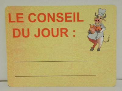 ETIQUETTE «CONSEIL DU JOUR» BOUCHERIE 150X200 MM (1 U)