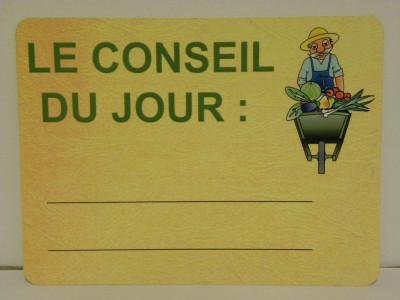 ETIQUETTE «CONSEIL DU JOUR» PRIMEUR 150X200 MM (1 U)