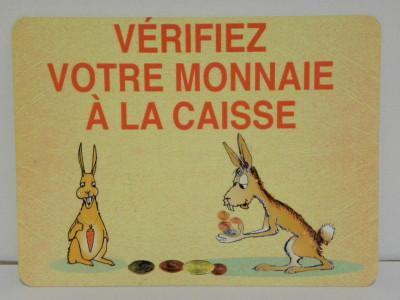 ETIQUETTE VERIFIER VOTRE MONNAIE A LA CAISSE 150X200 MM (1 U)